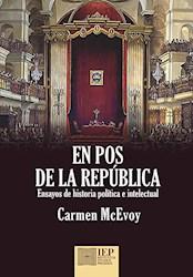 Libro En Pos De La Republica: Ensayos De Historia Poli