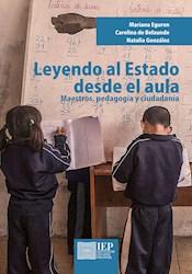 Libro Leyendo Al Estado Desde El Aula: Maestros, Pedagog