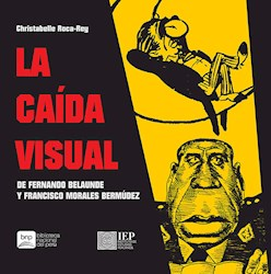 Libro La Caida Visual De Fernando Belaunde Y Francisco
