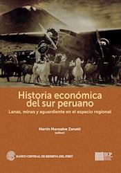 Libro Historia Economica Del Sur Peruano: Lanas, Minas
