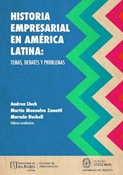Libro Historia Empresarial En America Latina: Temas, De