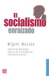 Libro El Socialismo Enraizado
