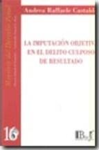 Libro La Imputacion Objetiva En El Delito Culposo De Resultado