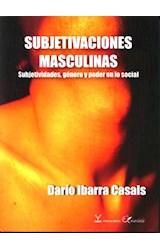 Papel SUBJETIVACIONES MASCULINAS (SUBJETIVIDADES, GENERO Y PODER E