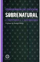 Papel Sobrenatural . Cuadernos De Ficcion I