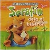 Papel Serafin Deja El Biberon