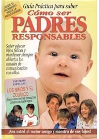 Papel Como Ser Padres Responsables - Guia Practica