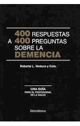 Papel 400 RESPUESTAS A 400 PREGUNTAS SOBRE LA DEMENCIA