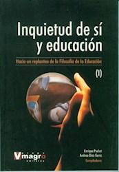Libro 1. Inquietud De Si Y Educacion