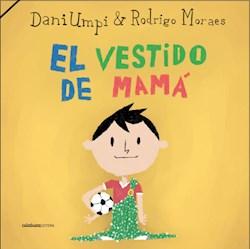 Libro El Vestidito De Mama