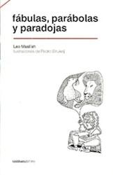 Libro Fabulas , Parabolas Y Paradojas
