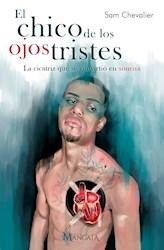 Libro El Chico De Los Ojos Tristes