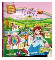Libro Maxi Escenarios - Construye Tu Castillo