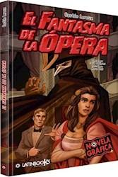 Libro El Fantasma De La Opera (Novela Grafica)