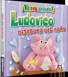 Papel Ya Soy Grande - Ludovico Disfruta Del Baño