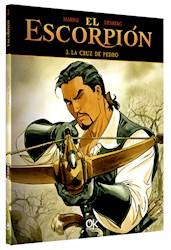 Libro Ok Books  - El Escorpion 3 - La Cruz De Pedro