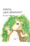 Papel JULIETA QUE PLANTASTE (ILUSTRADO) (RUSTICA)