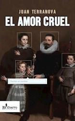 Libro El Amor Cruel