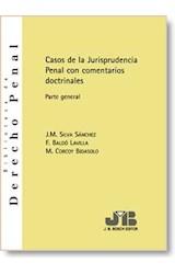 E-book Casos de la Jurisprudencia Penal con comentarios doctrinales