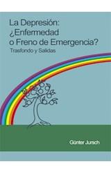 E-book La Depresión: ¿Enfermedad o freno de emergencia?