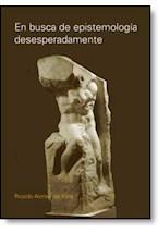 E-book EN BUSCA DE LA EPISTOLOGIA DESESPERADAMENTE