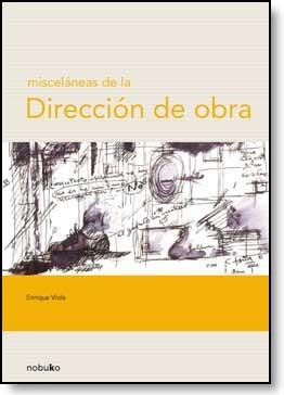E-book Misceláneas De La Dirección De Obra