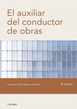 E-book El Auxiliar Del Conductor De Obras