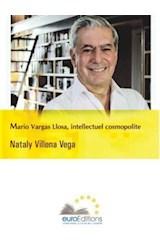 E-book Mario Vargas Llosa, intellectuel cosmopolite