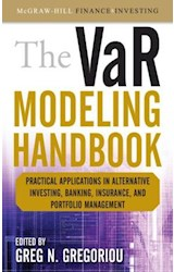 E-book The VaR Modeling Handbook : Practical Applications in Alternative Investing, Banking, Insurance, and Portfolio Management