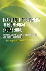 E-book Transport Phenomena in Biomedical Engineering : Artifical organ Design and Development, and Tissue Engineering
