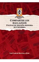 E-book Compartir los hallazgos. Páginas de pequeña historia de Colombia