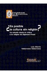 E-book ¿Es posible la cultura sin religión? Un estudio desde la crítica a la religión de Sigmund Freud