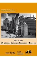 E-book 1957 - 2007. 50 Años de derechos humanos y Europa