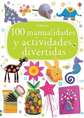 Papel 100 Manualidades Y Actividades Divertidas