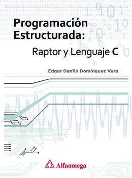 Papel Programación Estructurada: Raptor Y Lenguaje C
