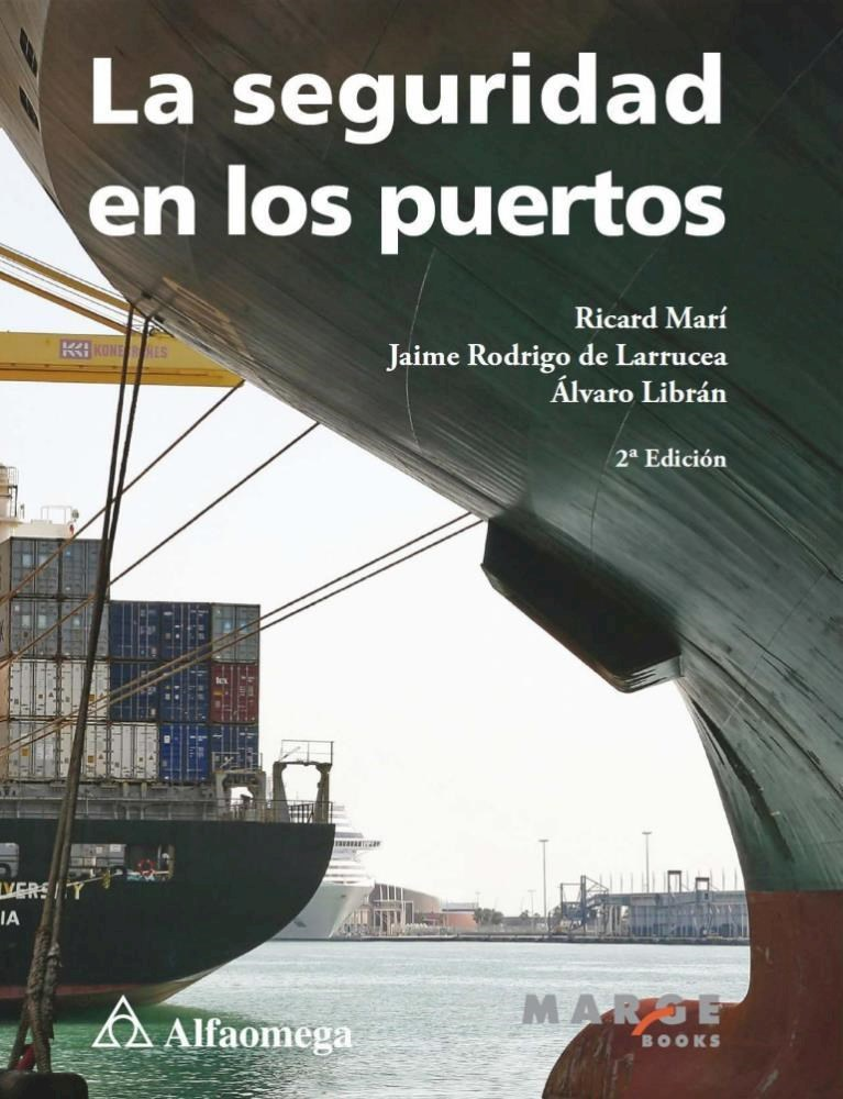 Papel La Seguridad En Los Puertos 2A Ed.