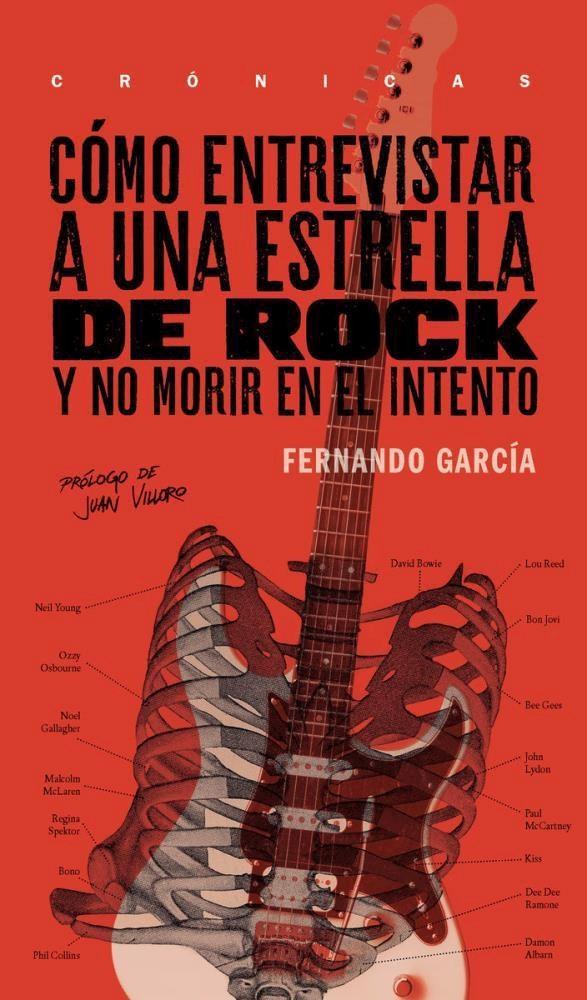 Papel Cómo Entrevistar A Una Estrella De Rock Y No Morir En El Intento