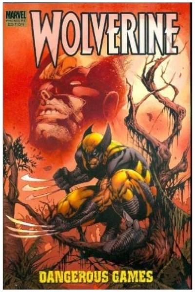 Comic Wolverine: Dangerous Games Tpb