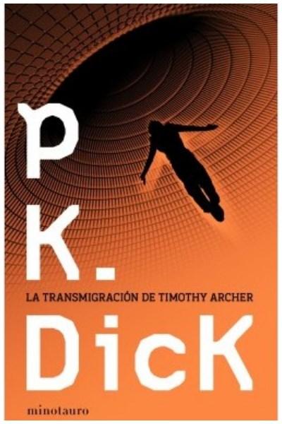 Libro La Transmigración De Timothy Archer
