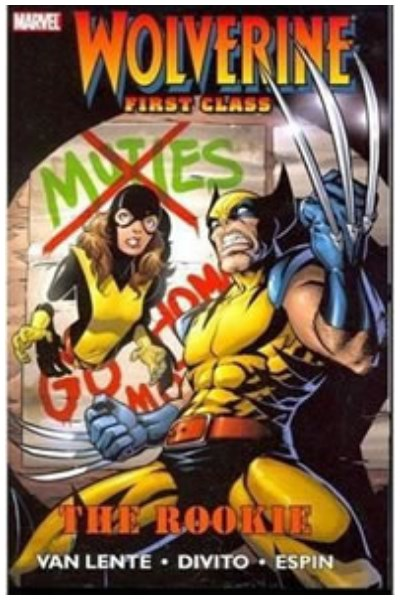 Comic Wolverine First Class: Vol. 1 The Rookie