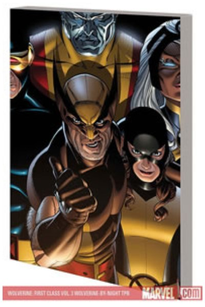 Comic Wolverine First Class: Wolverine-By-Night (Trade Paperback)