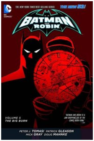 Comic Batman & Robin Tpb Vol. 05 The Big Burn
