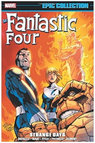 Comic Fantastic Four Epic Collection: Strange Days Tpb