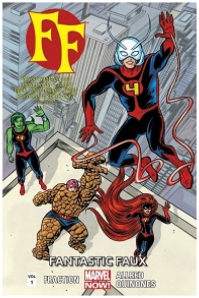 Comic Ff Vol. 1: Fantastic Faux (Marvel Now!)
