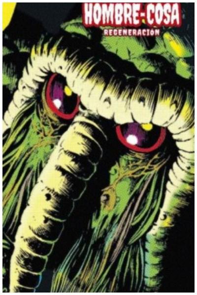Comic Hombre-Cosa Nº. 02: Regeneración (Marvel Limited Edition)