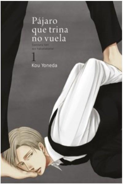 Manga Pájaro Que Trina No Vuela De Kou Yoneda Vol.1