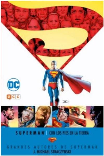 Comic Superman: Con Los Pies En La Tierra (Grandes Autores De Superman: J. Michael Straczynski)