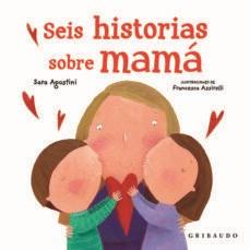 Papel Seis Historias Sobre Mamá