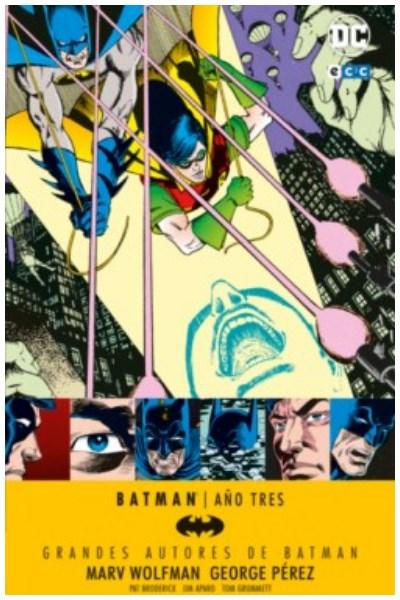 Comic Grandes Autores De Batman: Marv Wolfman – Batman: Año Tres