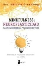 Papel Mindfulness Y Neuroplasticidad Para Un Cerebro A Prueba De E